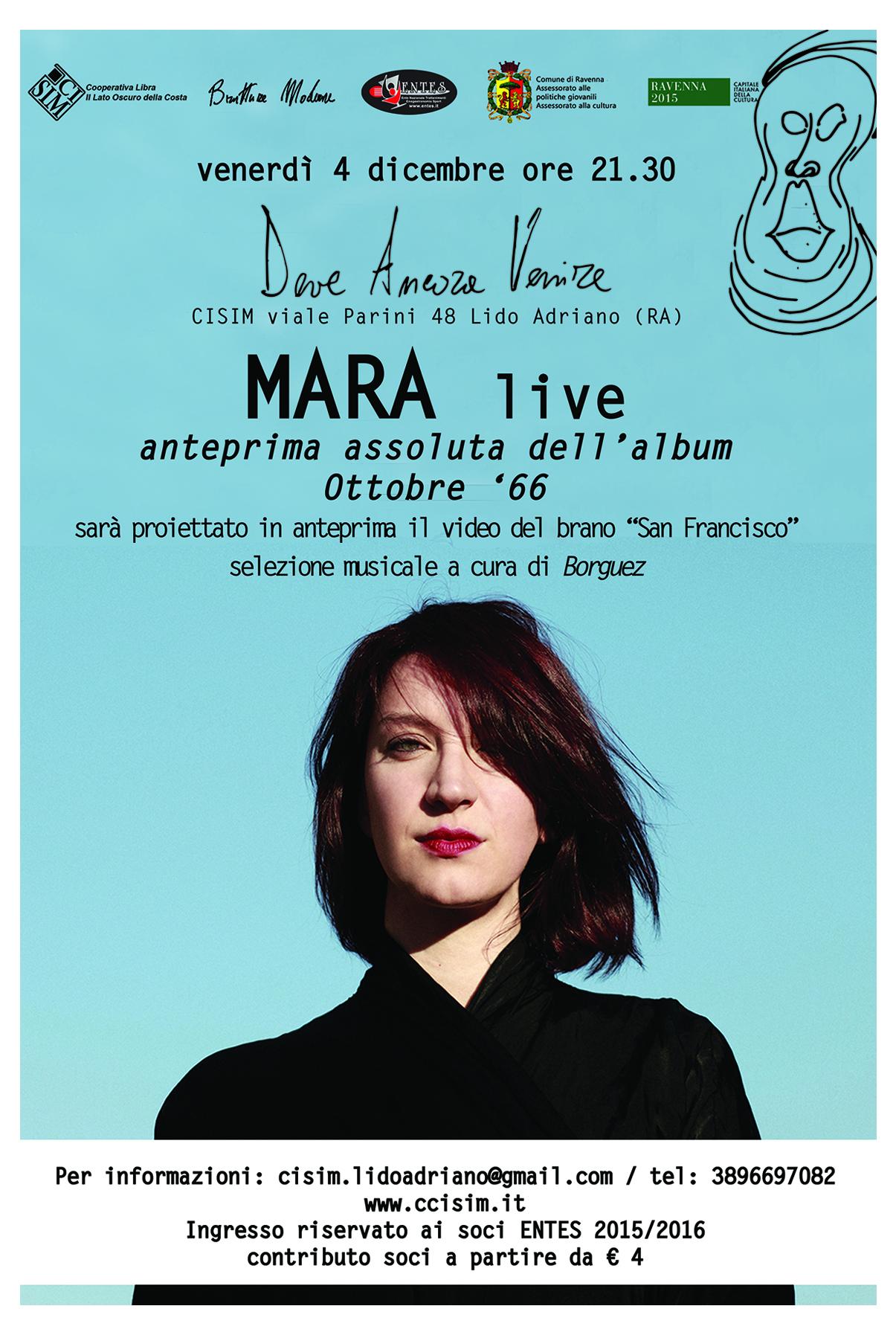"""4 dicembre 2015 – Deve Ancora Venire – MARA live – anteprima assoluta dell'album """"Ottobre '66"""""""