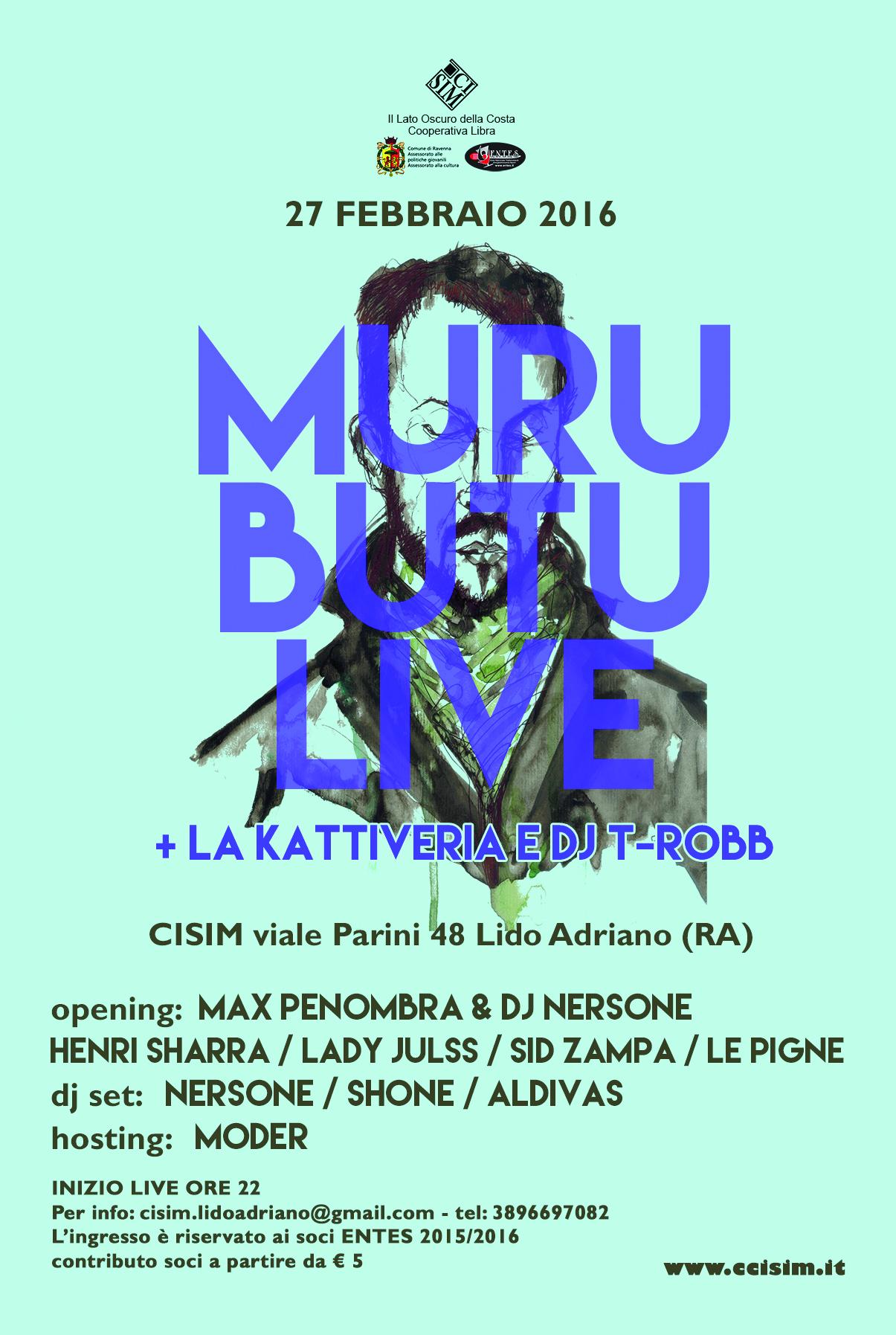 Sabato 27 febbraio – MURUBUTU + La Kattiveria e Dj T-Robb LIVE