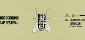 25/26 marzo 2016 – UNDER FEST volume 3 – Underground rap festival @Bronson, Ravenna