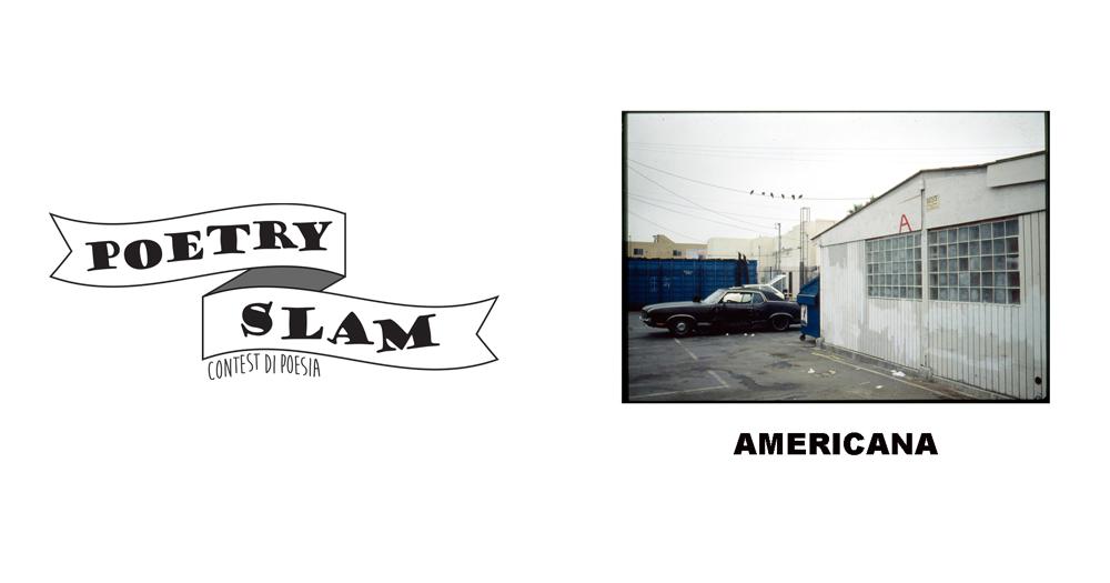 """Domenica 17 dicembre – Poetry Slam + """"Americana"""" mostra fotografica di Alessandra Dragoni"""