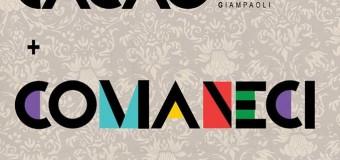 Venerdì 26 gennaio | DEVE ANCORA VENIRE: Cacao / Comaneci